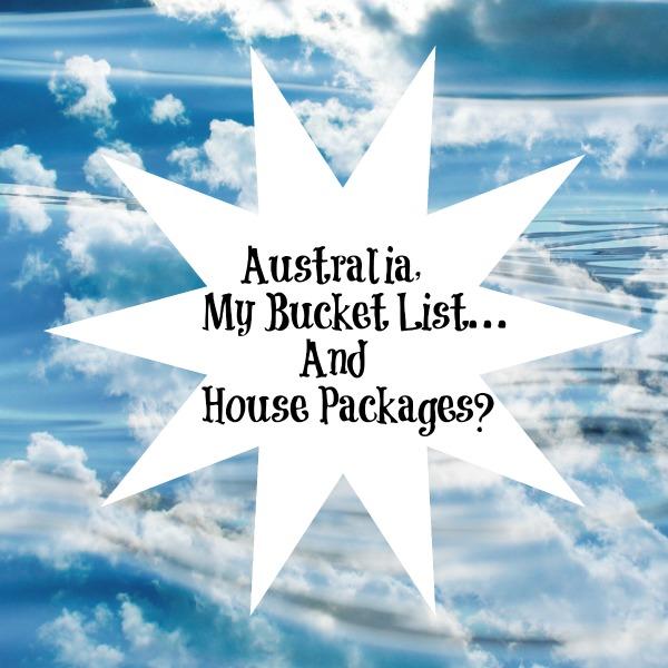AustraliaMyBucketListAndHousePackages