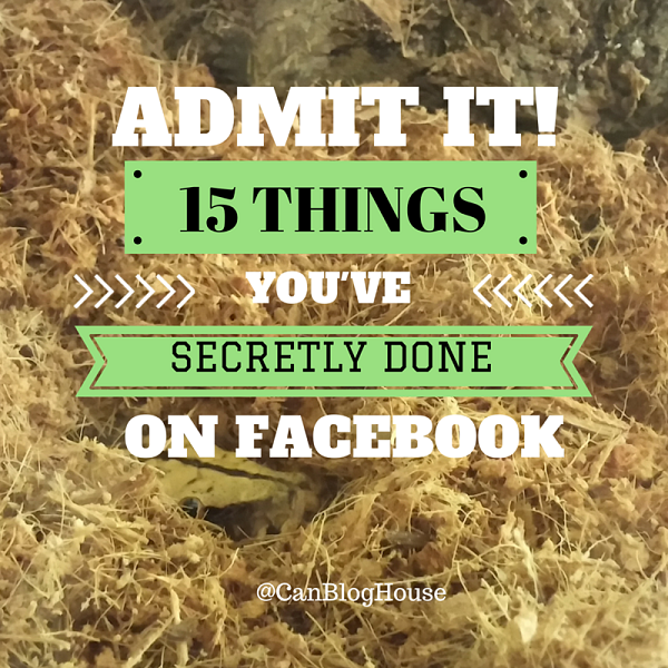 15 Things You've Secretly Done On Facebook