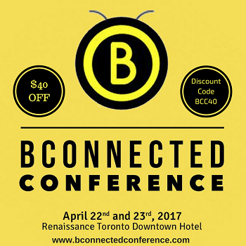 BConnected Conference: Behind The Scenes Of Canada's Digital Influencer Conference