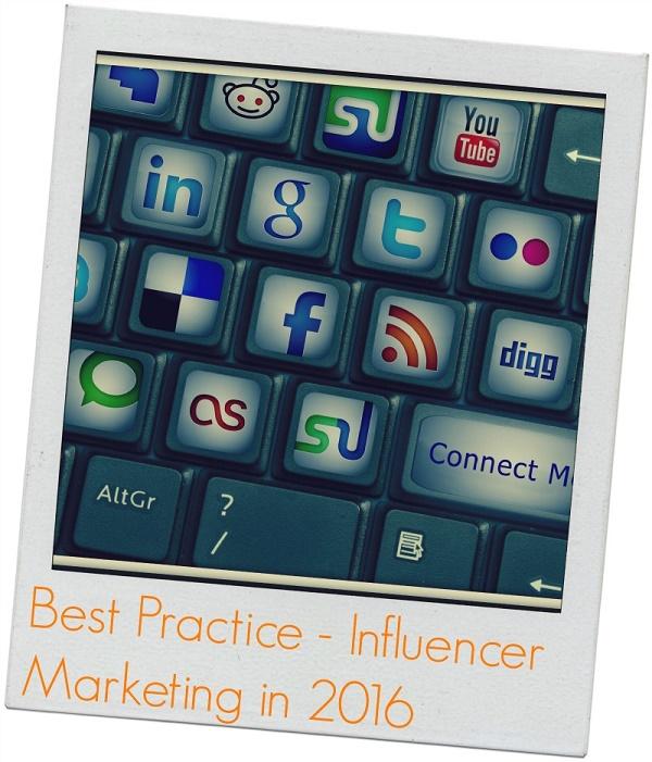 Best Practices - Infuencer Marketing In 2016
