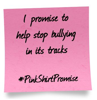 Have You Made A #PinkShirtPromise? Help Stop Bullying!