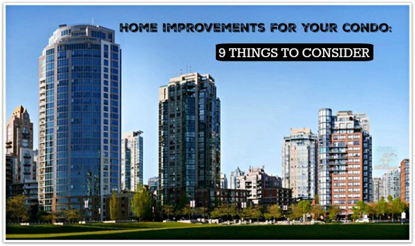 Home Improvements To Your Condo