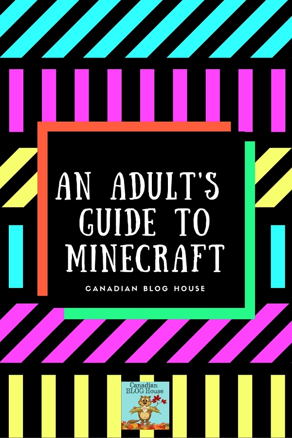 Adult's Guide To Minecraft