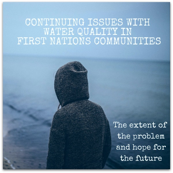 Water Quality In First Nations Communities