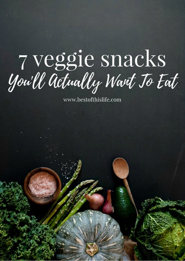 7 Veggie Snacks You'll Actually Want To Eat