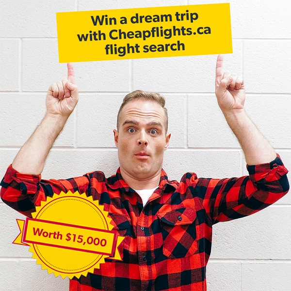 The World Needs You Canada! Win A $15,000 Trip From Cheapflights.ca #ExportYourself