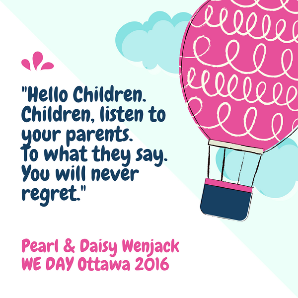 Inspirational quotes from WE Day Hello Children Pearl Daisy Wenjack