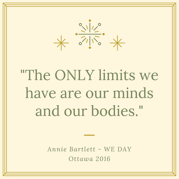 Inspirational quotes from WE Day The Only Limits We Have WE Day