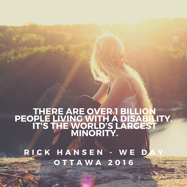 Inspirational quotes from WE Day Over 1 billion people disability WE Day