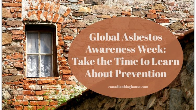 Global Asbestos Awareness Week: Take The Time To Learn About Prevention