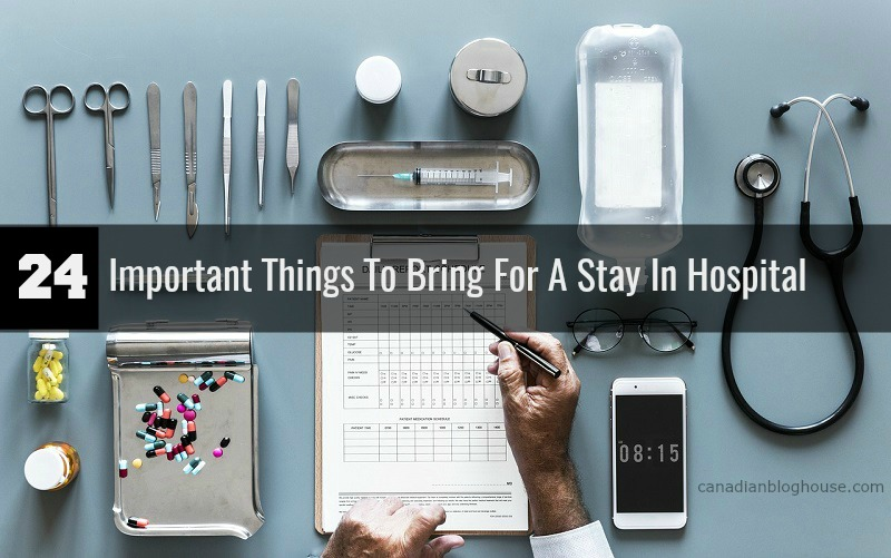 24 important things for a stay in hospital