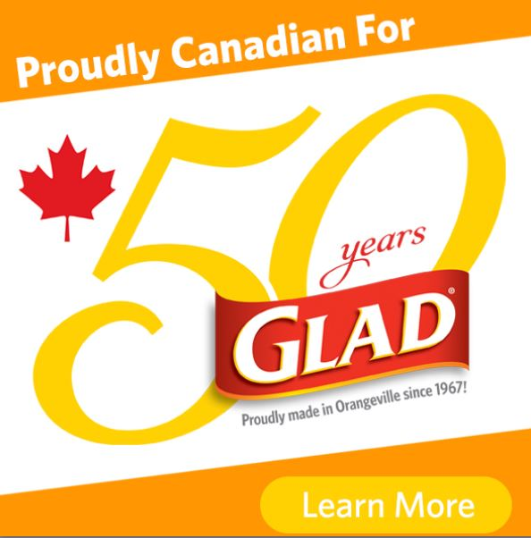 GLAD To Be Canadian GLAD Proudly Canadian For 50 Years