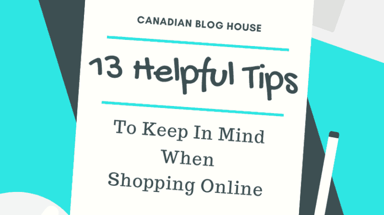 Helpful Tips To Keep In Mind When Shopping Online
