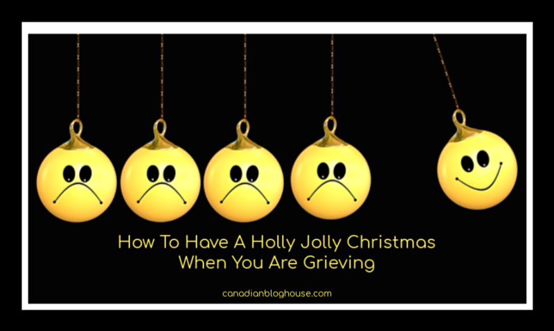 How To Have A Holly Jolly Christmas When You Are Grieving