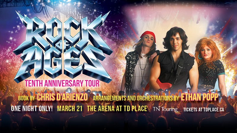 Ottawa Rocks With Rock Of Ages Musical March 21st
