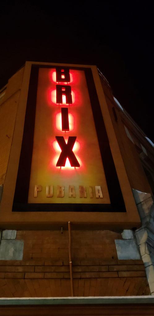 Epic Experiences In Cortland New York BRIX Pubaria sign