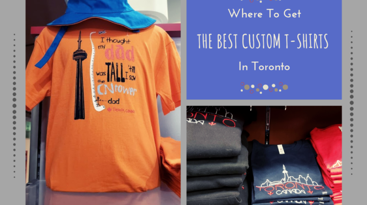Where To Get The Best Custom T-Shirts In Toronto